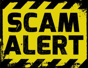 WATCH OUT FOR UNCLAIMED PROPERTY SCAMS