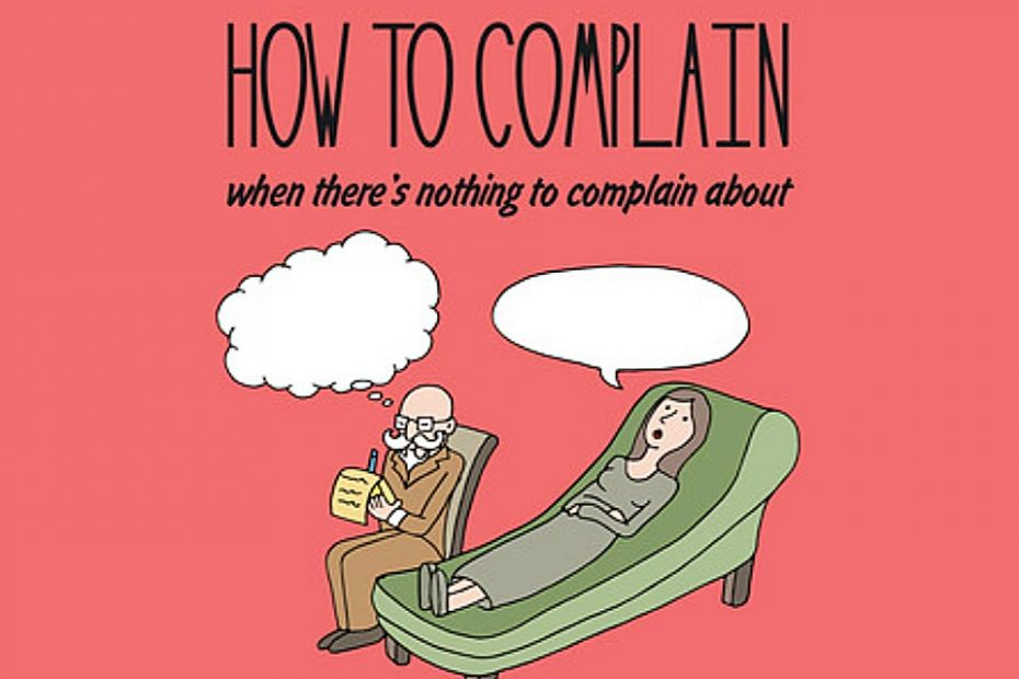 Book Review: How to Complain When There's Nothing to Complain About
